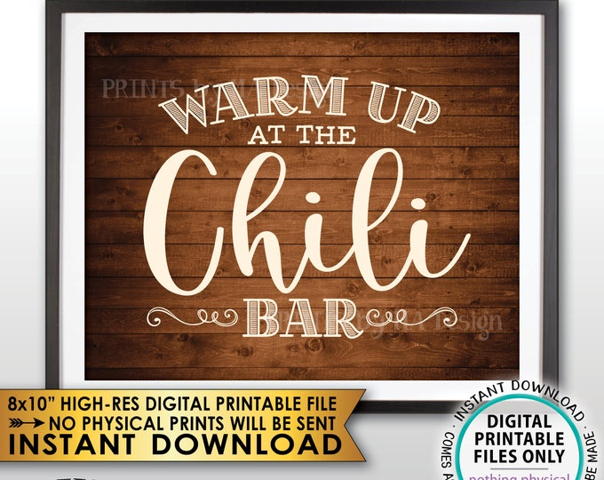 """Warm Up at the Chili Bar Sign, Chili Sign, Chili Buffet, Winter Decor, Fall Autumn Decor, Rustic Wood Style PRINTABLE 8x10"""" Instant Download"""