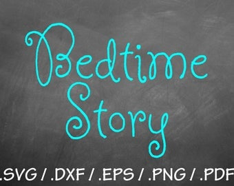 Bedtime Story Font Design Files, Silhouette Studio, Cricut Design, Brother, Scal, DXF Files, SVG Font, EPS Files, Svg Fonts, Font Silhouette
