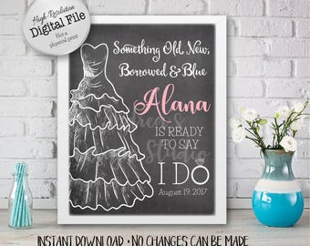 Something Old, New, Borrowed, Blue Sign, Bridal Shower Sign, Ready To Say I Do, Party Decor, Digital Files