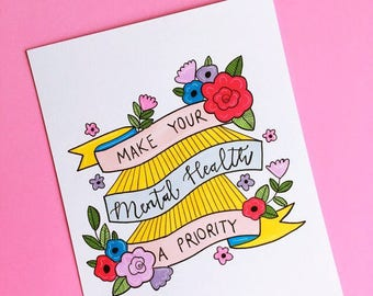 Make your mental health a priority A5 print