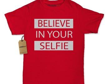 Believe In Your Selfie Womens T-shirt