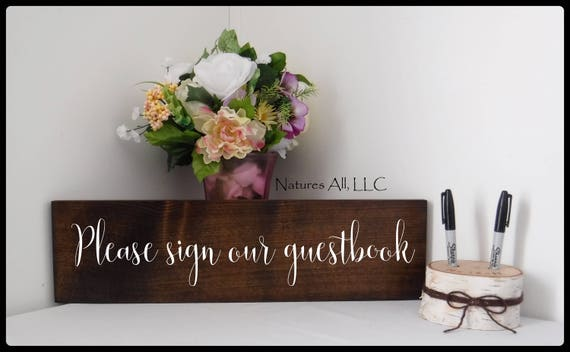 "Rustic Wedding Sign/""Please Sign Our Guestbook""/ Wedding Guestbook Sign/Wood Signs For Wedding Decor/Rustic Hand Painted Wedding Sign"