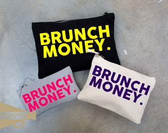 Brunch Money Make Up Bag Pouch Make Up Case