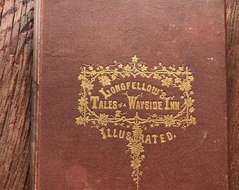 Longfellow's Tales of a Wayside Inn Illustrated Antique Hardback 1866