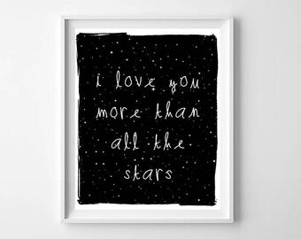 I Love You More Than All The Stars Print, Printable Art, Black and White Nursery Print, Modern Kids Room Decor, Star Print, Star Printable