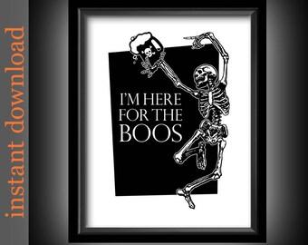 Funny Halloween, Halloween Printable, Here For The Boos, Halloween art, Halloween decor, Halloween skeleton, Halloween typography, bar