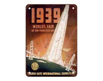 "1939 World's Fair San Francisco - Vintage Look Reproduction 9"" X 12"" Metal Sign"
