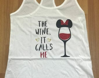 The wine it calls me | wine tank top |