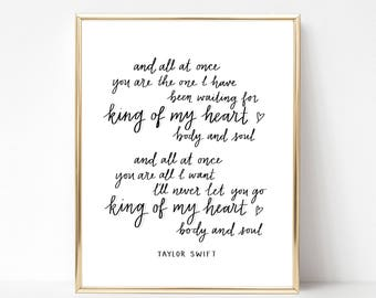 """King of My Heart by Taylor Swift Lyric Lettering - Digital File, Printable, Instant Download 8""""x10"""" and 5""""x7"""""""