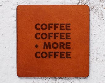 Coffee lover, Housewarming gift, Bff gift, Coffee, Leather Coaster, Coffee gift, Valentines gift, Leather Coasters, for women Gift for men