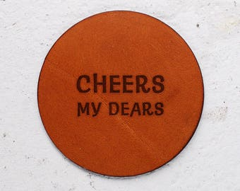 Vegetable tanned leather, Christmas Gift idea, Personalise it, New years Gift, Personalised gifts, Gift Leather Coasters, Cheers my dears