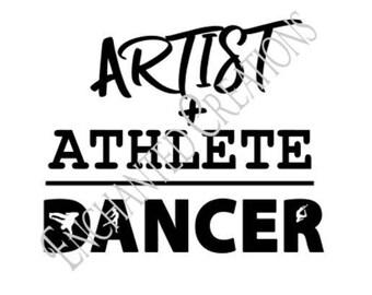 SVG/EPS/DXF/png file -Artist + Athlete = Dancer