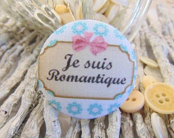 1 button x 38mm fabric I'm romantic BOUT3