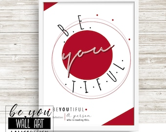 Supporting / Inspirational Quote Nursery printable wall art, red - Be you tiful