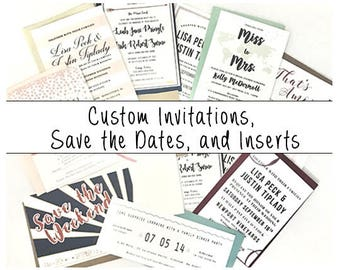 Custom Invitations, Save the Dates, and Inserts