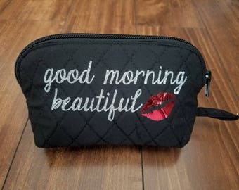 Makeup Bag, Good Morning Beautiful, Cosmetic Bag, Travel Makeup Bag, Travel Bag, Travel Cosmetic Bag, Younique Bag, Lipsense Bag
