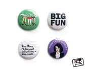 Heathers One Inch Pinback Button or Magnet Set