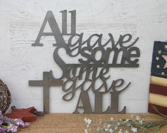 All Gave Some, Some Gave All Metal Wall Decor, Military Wall Art