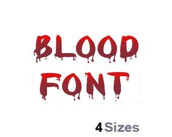 Blood Font - Machine Embroidery Font - 4 Sizes, Lettering, Letters, Alphabet, Font Set, Vampire Font, Halloween Font