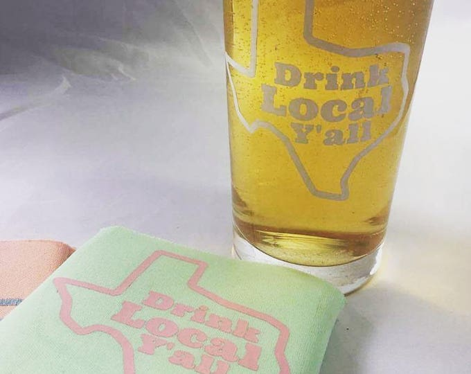 Featured listing image: DRINK LOCAL Y'ALL - Texas Pint Glass