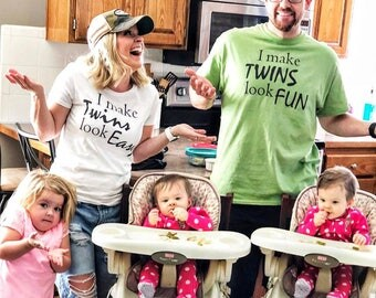 I Make Twins Look Fun  Twin Dad  Dad of Twins  Dad of Multiples  Twins  Father's Day Gift  Mother of Twins  Twin Mom  Matching Sets
