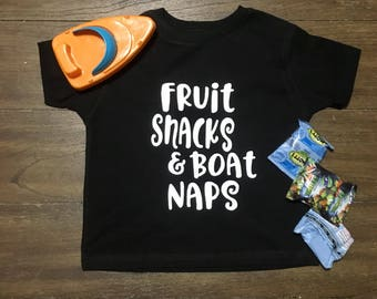 Fruit snacks and Boat Naps, Children's Lake shirt, Kids Shirt for the Lake, Toddler Shirt, Boating, Summer Shirt, Vacation Outfit for Boys,