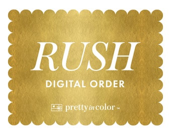 Rush Digital Order