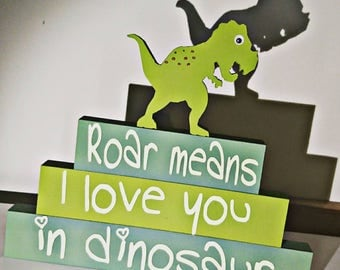 Dinosaur stacking blocks, Roar means I love you in dinosaur, nursery decor, children's bedroom decor, stacking blocks