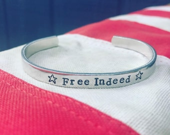 Free Indeed Cuff, Freedom