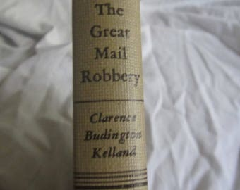 1951 ** The Great Mail Robbery ** Clarence Budington Kellend ** sj