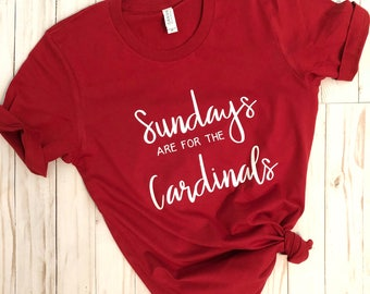Sundays are for the Cardinals, Sunday Funday, Cardinals Shirt, Football Shirt, Ladies Football Shirt, Game day shirt, Sunday football