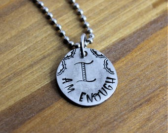 I Am Enough Pewter Tear Shaped Handstamped Pendant Necklace
