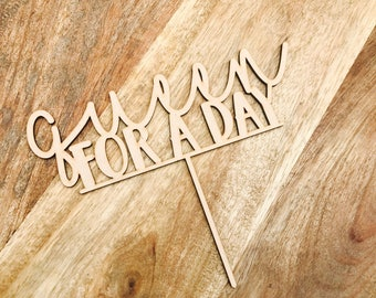 Queen For A Day Cake Topper Birthday Cake Topper Cake Decoration Cake Decorating Birthday Funny Topper Rude Topper