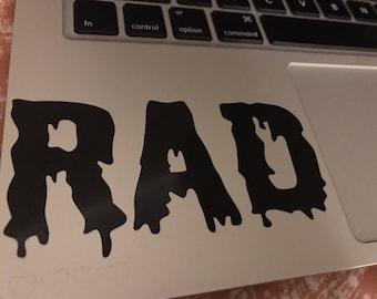RAD Vinyl Decal Sticker~ ipad, ipod, macbook, hydroflask, iphone, skateboard, car sticker