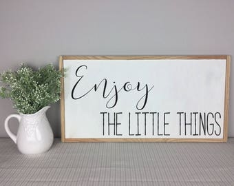 Enjoy the Little Things Sign   Home Decor   Little Things   Enjoy Little Things
