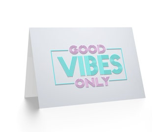 Good Vibes Only, Good Luck Card, IVF Card, Birthday Card, Encouragement Card, Positive Card CL1975