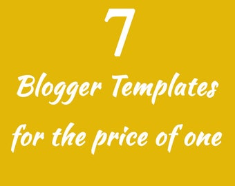7 Blogger Templates for the price of one - responsive Blogger templates