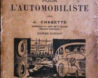 Les Manuels Professionnels, Pour L'automobiliste, Chagette J., 1953