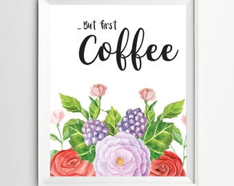 but first coffee print calligraphy print digital quote wall art kitchen printable wall art decor poster kitchen decor instant download