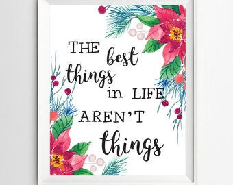 The Best Things in Life Typography Art Watercolor quote art decor Wall art quote print Home art decor Motivational Instant download