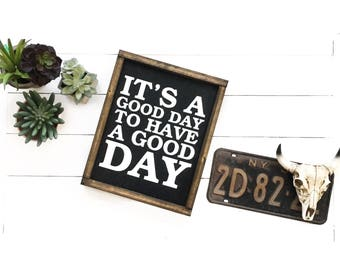 Wood sign, boho sign, boho decor, its a good day to have a good day