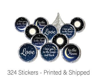 Hershey Kiss Stickers, I Love You To The Moon And Back Decorative Sticker, Creative Bridal Shower Favor, Baby Shower Favor Idea (Set of 324)
