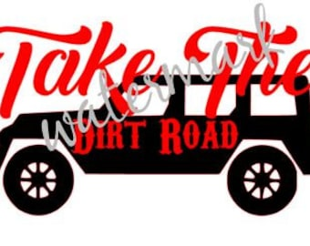 Take the Dirt Road