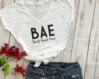 BAE best aunt ever shirt- aunt shirt- pregnancy announcement- best aunt shirt- auntie shirt- shirts for aunts- gifts for aunts-new aunt gift