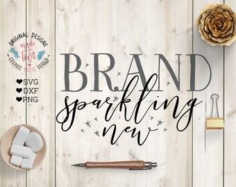 Brand Sparkling New svg, new baby svg, newborn svg, Brand Sparkling New Cut File in SVG, DXF, PNG, new baby cut file, newborn cut file