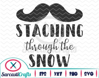 Staching Through the Snow - Christmas/Holiday Graphic - Digital download - svg - eps - png - dxf - Cricut - Cameo - cutting machine files