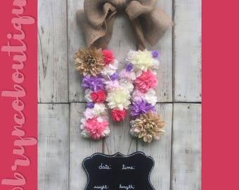 Floral Letter / Monogram / Shabby Chic / Hospital Door Hanger / Baby Girl / Birth Announcement / Hospital Wreath
