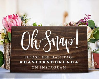 Oh Snap Instagram sign for wedding wooden hashtag sign, social media hashtag wedding sign wedding decor wedding photo wooden wedding sign