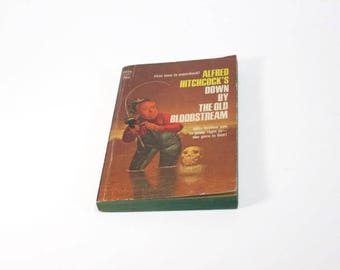 Down by the Old Bloodstream by Alfred Hitchcock  Paperback 1st Printing  Horror