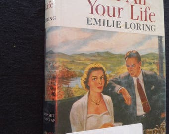 For All Your Life, by Emilie Loring